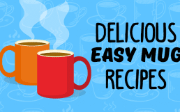 9+ Easy Mug Recipes