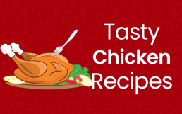 7+ Tasty Chicken Recipes