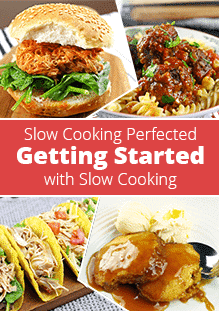Getting Started with Slow Cooking